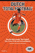 Dutch Soccer Vision - Dutch Total Football - Terry Michler